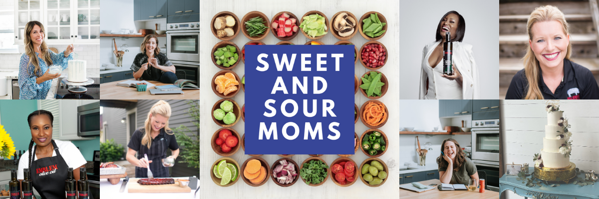 Sweet and Sour Moms